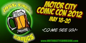 Last Call Comics - Motor City Comic Con